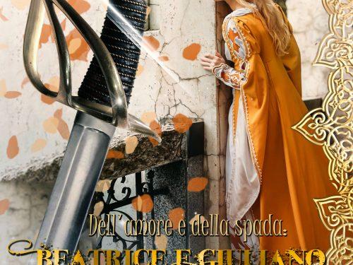 Dell'amore e della spada: Beatrice e Giuliano A.D. 1513