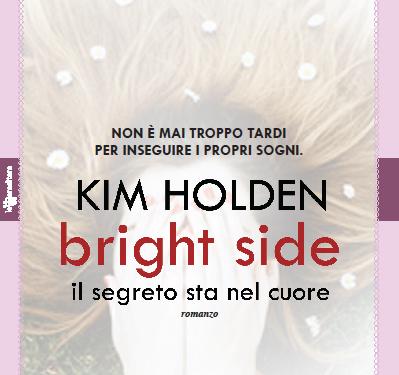 Bright side. Il segreto sta nel cuore
