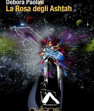 La Rosa degli Ashtah – La Prescelta