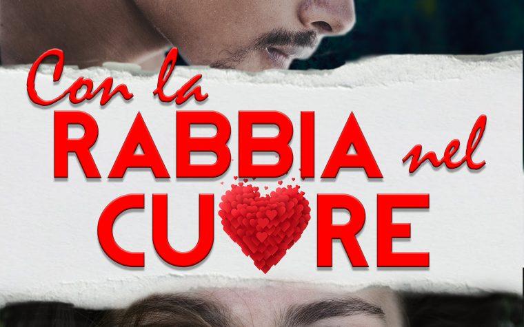 CON LA RABBIA NEL CUORE