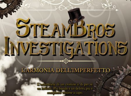 SteamBros Investigations – L'armonia dell'imperfetto