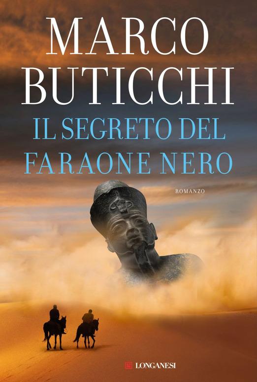 Il segreto del Faraone Nero di Marco Buticchi