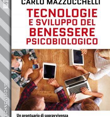 Tecnologie e sviluppo del benessere psicobiologico