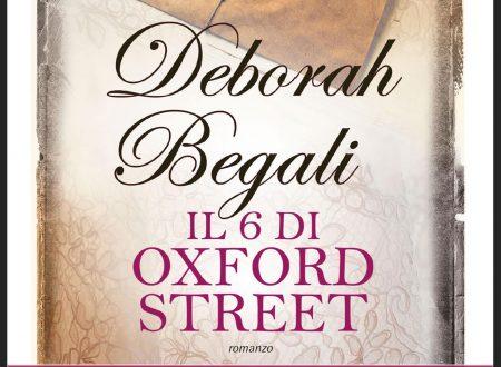Il 6 di Oxford Street di Deborah Begali