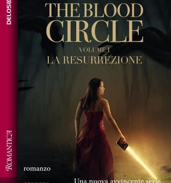 The Blood Circle – La Resurrezione